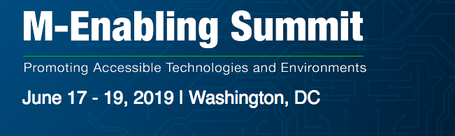 M-Enabling Summit 2019 - Promoting Accessible Technologies and Environments